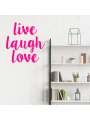 Vinilo 'Live laugh love'. Adhesivo decoración